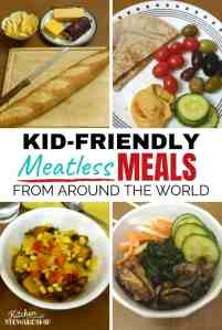 Kid-Friendly Meatless Meals from Around the World