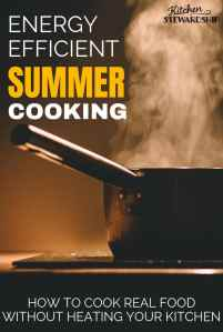 Energy Efficient Summer Cooking
