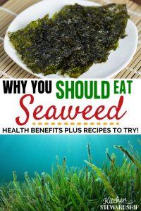 Seaweed: Health Benefits Plus Recipes